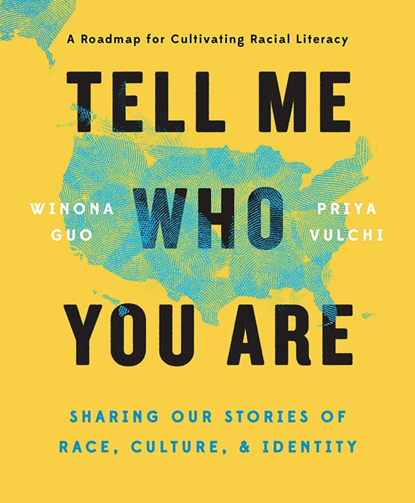 Tell Me Tell Me Who You Are: Sharing Our Stories of Race, Culture, & Identity Img
