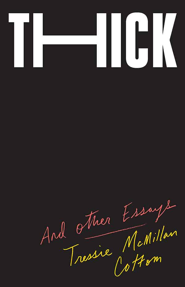 Thick: And Other Essays