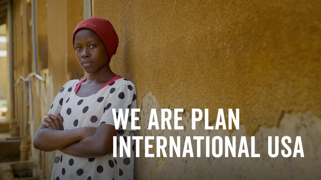 We are Plan International USA